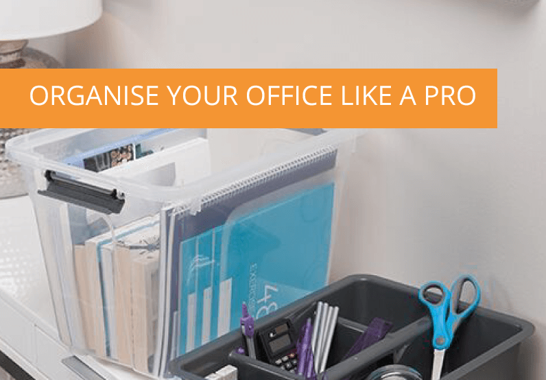 How to Organise Your Office Like A Pro