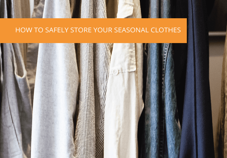 How To Safely Store Your Seasonal Clothes