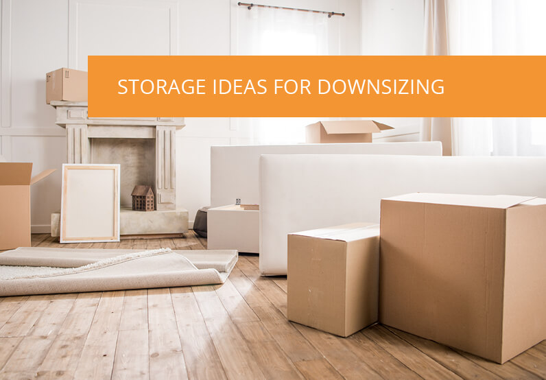 Best Storage Ideas for Downsizing