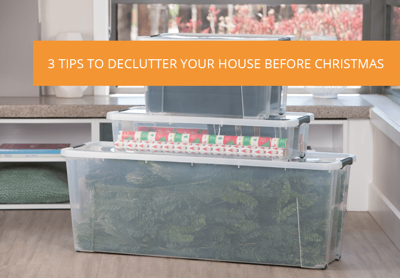 3 Tips to Declutter Your House Before Christmas