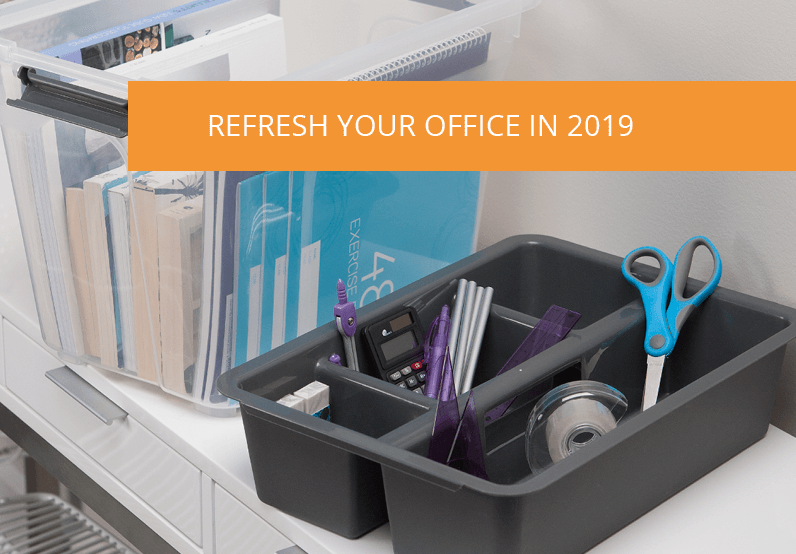 Refresh Your Office in 2019